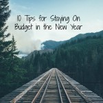 10 Tips for Staying on Budget in the New Year