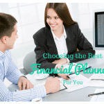 Choosing the Best Financial Planner for You