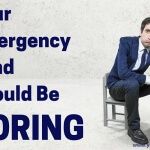 Your Emergency Fund Should Be Boring