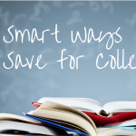 Smart Ways to Save for College