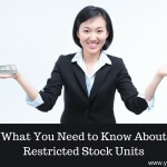 What You Need to Know About Restricted Stock Units