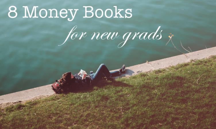 8 money books for new grads
