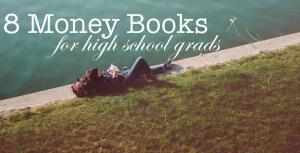 Money books for high school grads