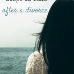 Financial Steps to Take After a Divorce