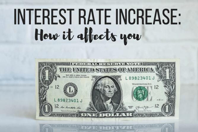 Interest Rate Increase: How it Affects You