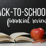 Back-to-school financial review