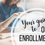 Your Guide to Open Enrollment