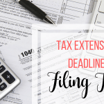 Tax Extension Deadline Filing Tips