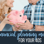 6 Financial Planning Moves for your 40s