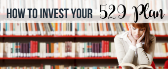 How to Invest Your 529 Plan