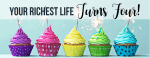 Your Richest Life Turns 4!