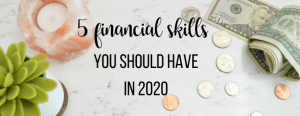 5 financial skills for 2020